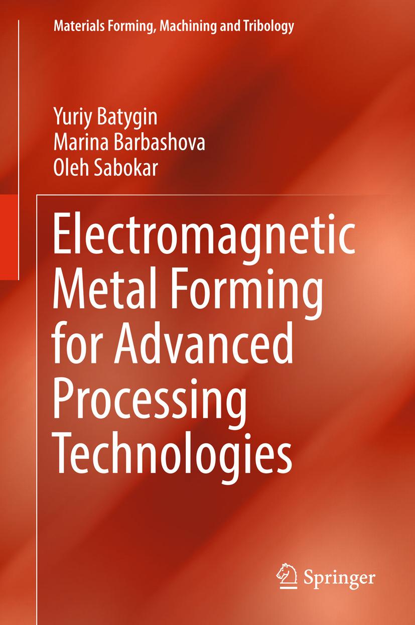 Barbashova, Marina - Electromagnetic Metal Forming for Advanced Processing Technologies, ebook