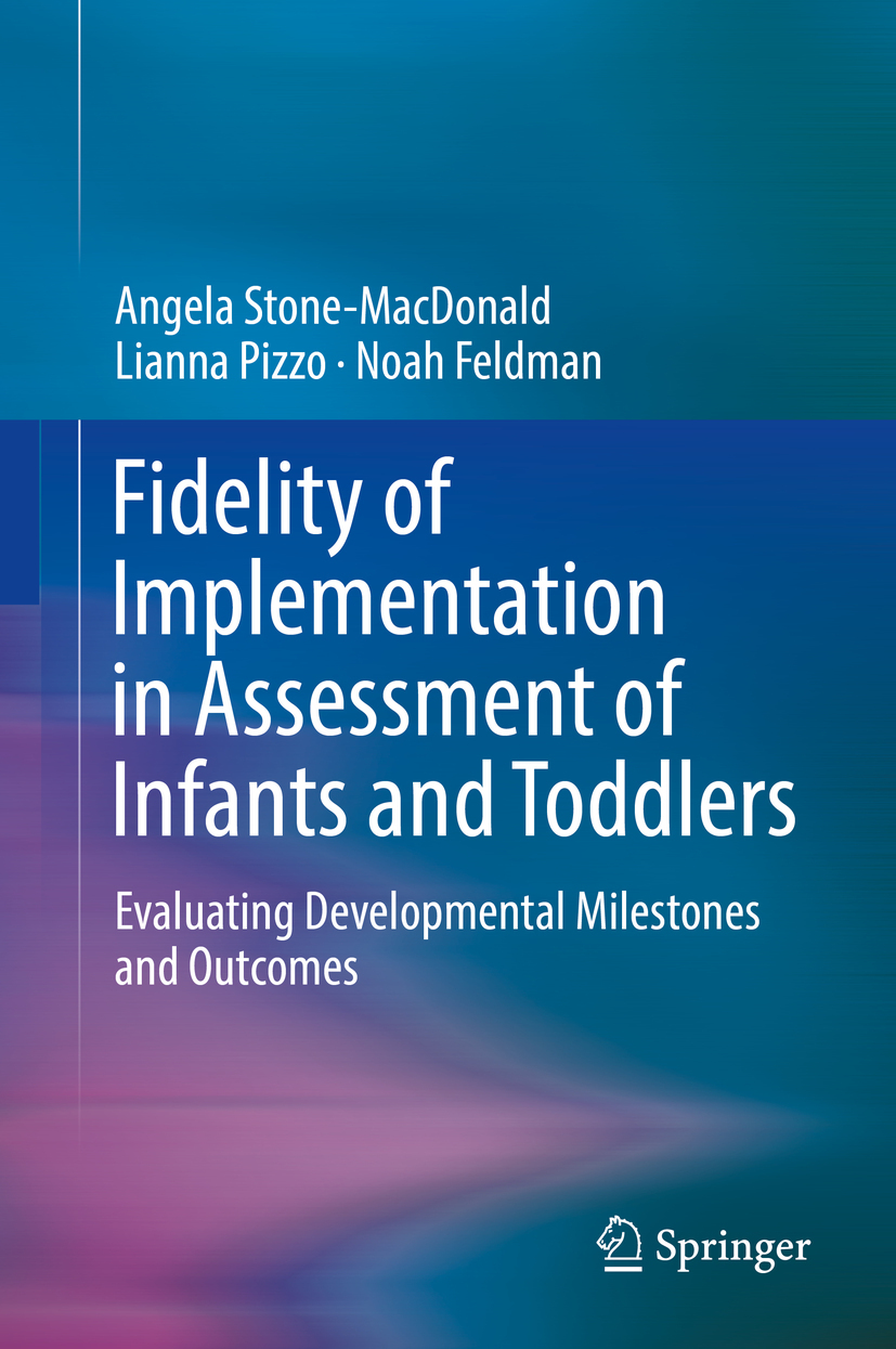 Feldman, Noah - Fidelity of Implementation in Assessment of Infants and Toddlers, ebook