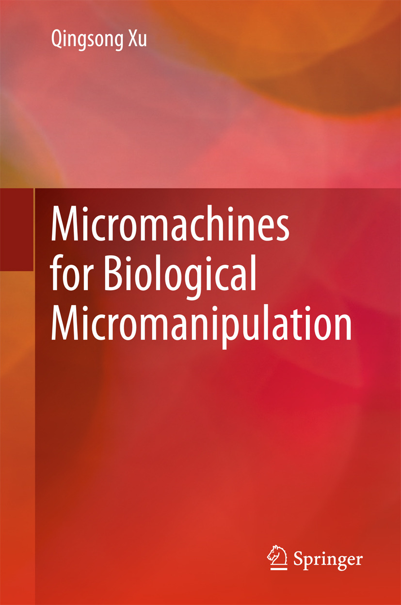 Xu, Qingsong - Micromachines for Biological Micromanipulation, ebook