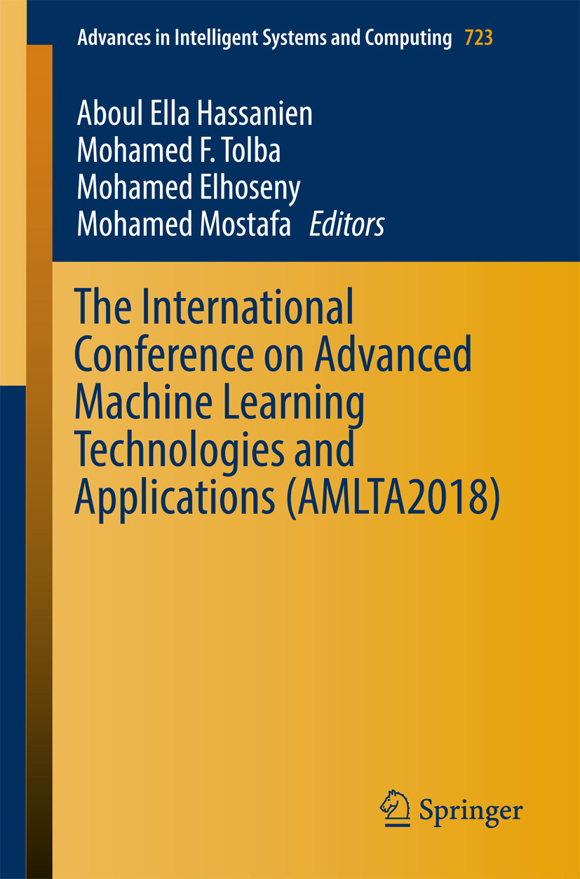 Elhoseny, Mohamed - The International Conference on Advanced Machine Learning Technologies and Applications (AMLTA2018), ebook