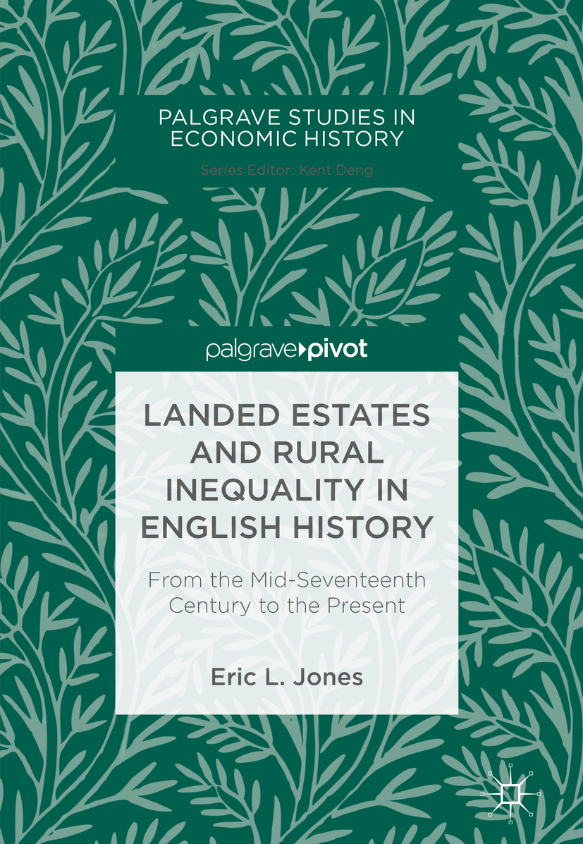 Jones, Eric L. - Landed Estates and Rural Inequality in English History, ebook