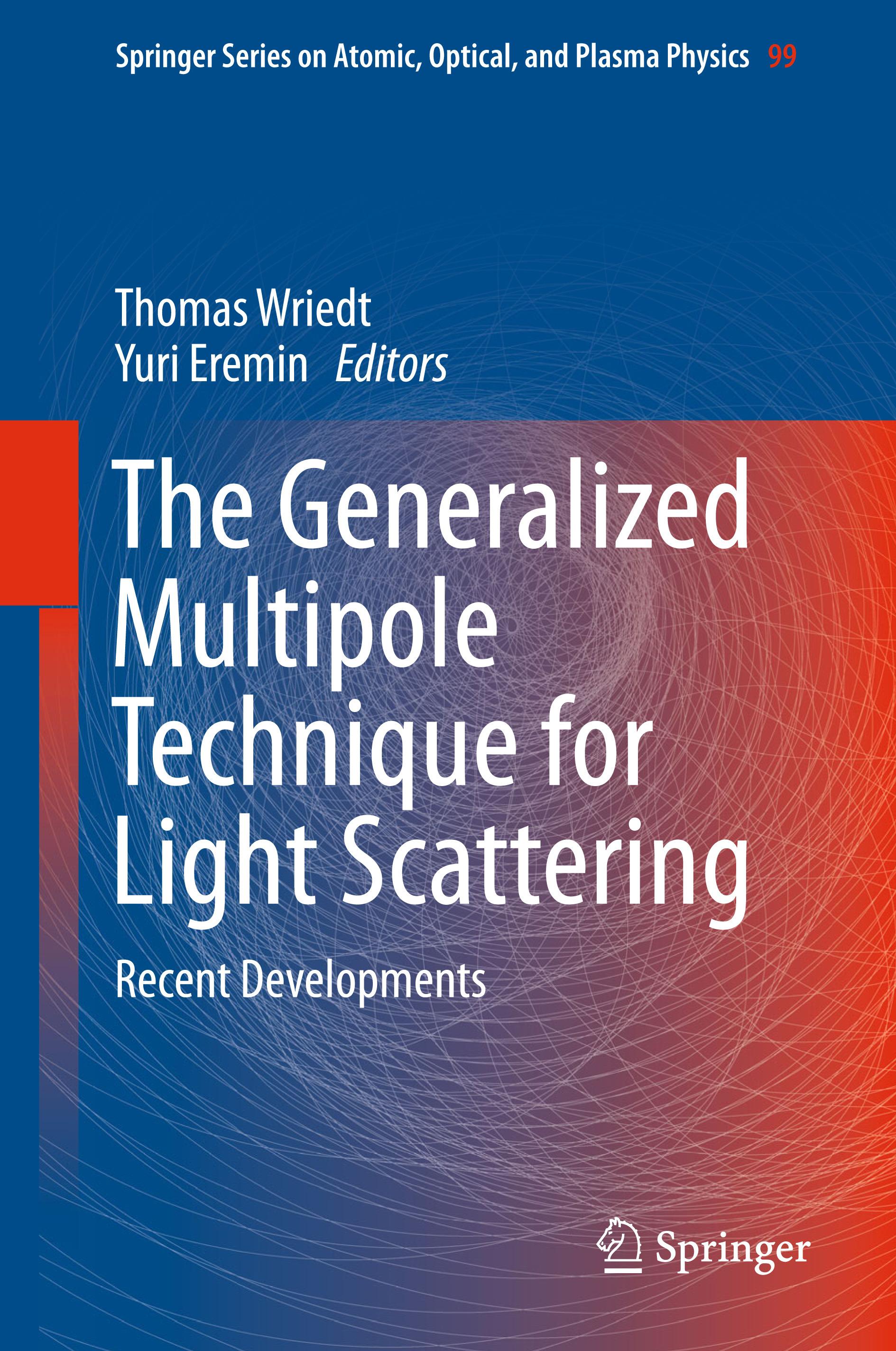 Eremin, Yuri - The Generalized Multipole Technique for Light Scattering, ebook