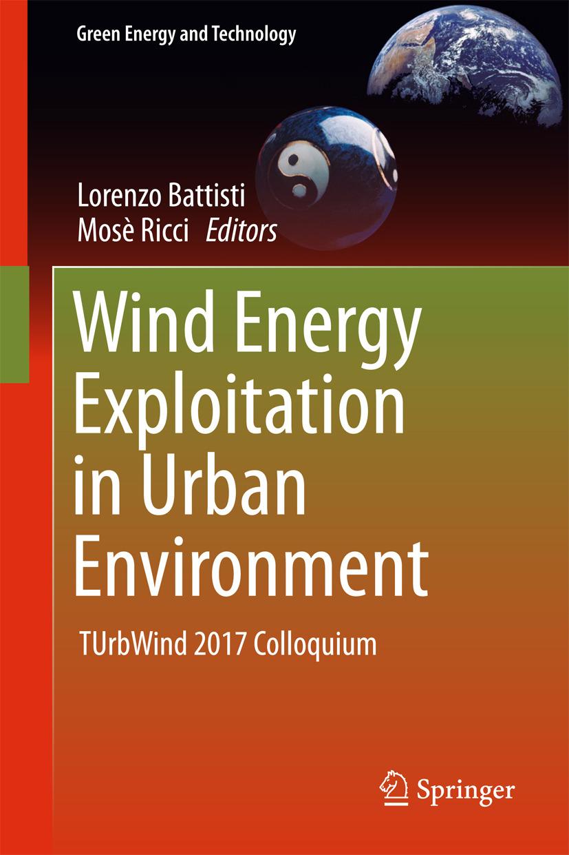 Battisti, Lorenzo - Wind Energy Exploitation in Urban Environment, ebook