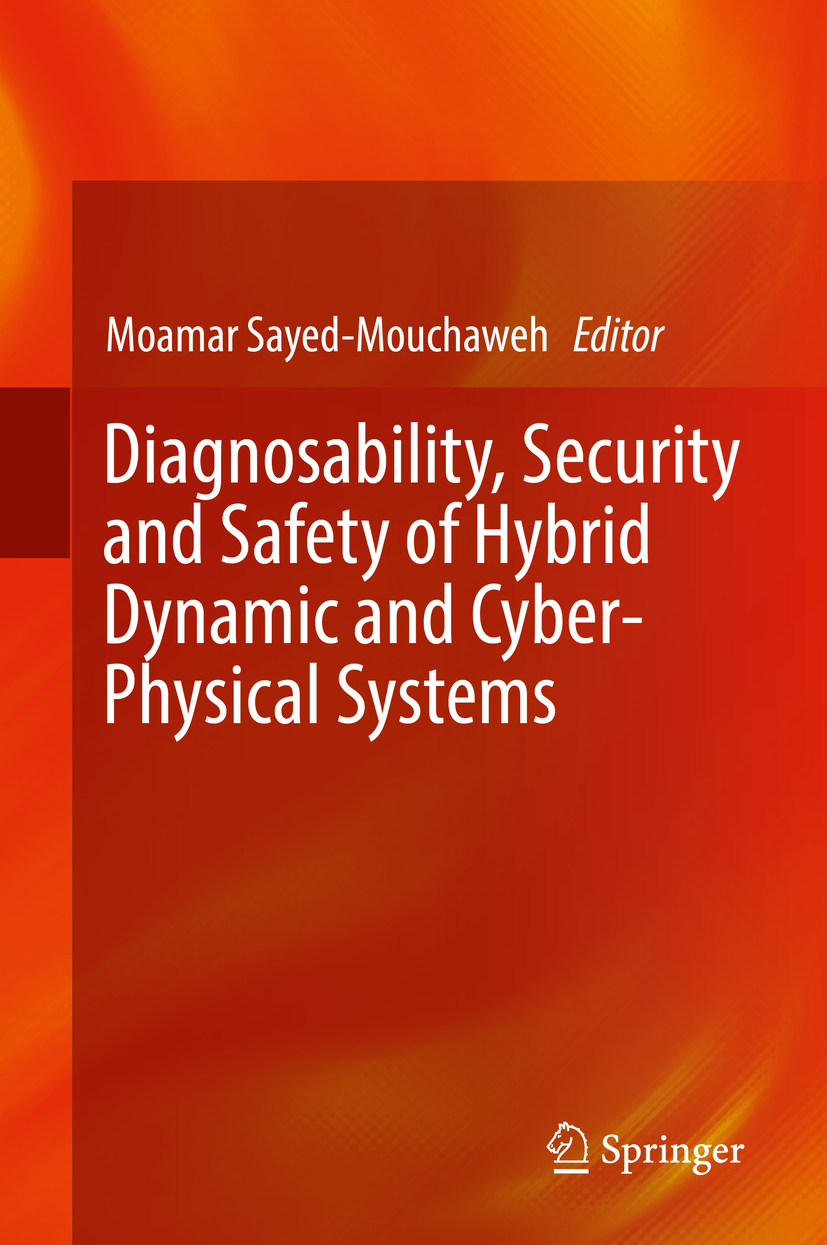 Sayed-Mouchaweh, Moamar - Diagnosability, Security and Safety of Hybrid Dynamic and Cyber-Physical Systems, ebook