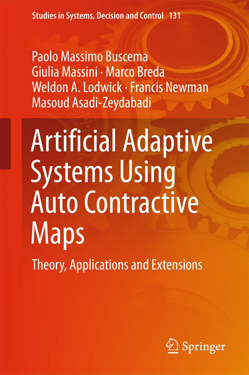 Asadi-Zeydabadi, Masoud - Artificial Adaptive Systems Using Auto Contractive Maps, ebook
