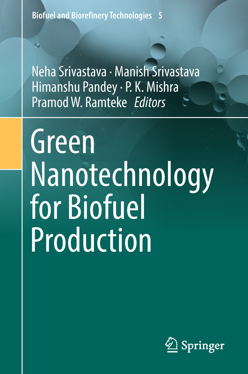 Mishra, P.K. - Green Nanotechnology for Biofuel Production, ebook