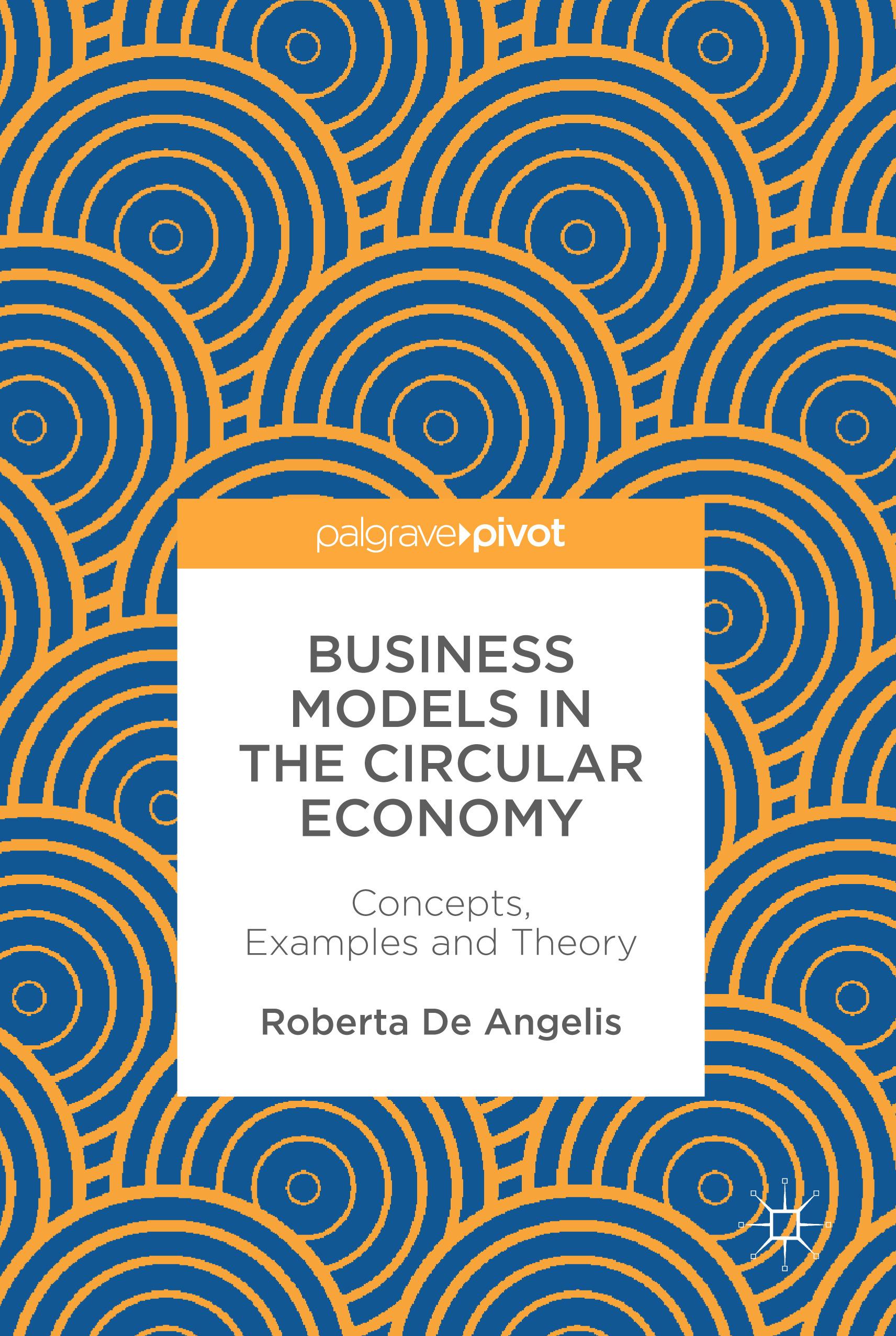 Angelis, Roberta De - Business Models in the Circular Economy, ebook
