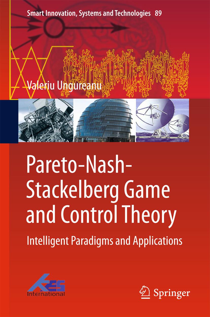 Ungureanu, Valeriu - Pareto-Nash-Stackelberg Game and Control Theory, ebook