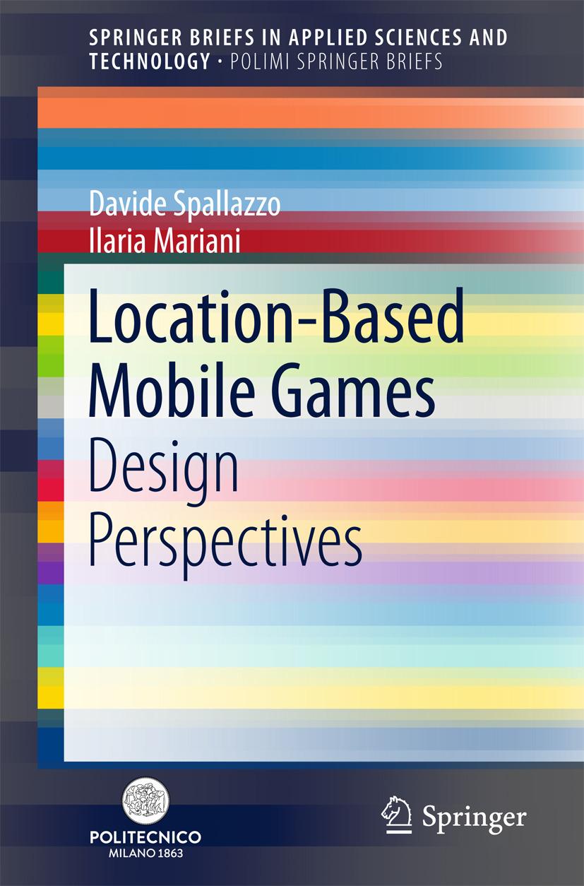 Mariani, Ilaria - Location-Based Mobile Games, ebook