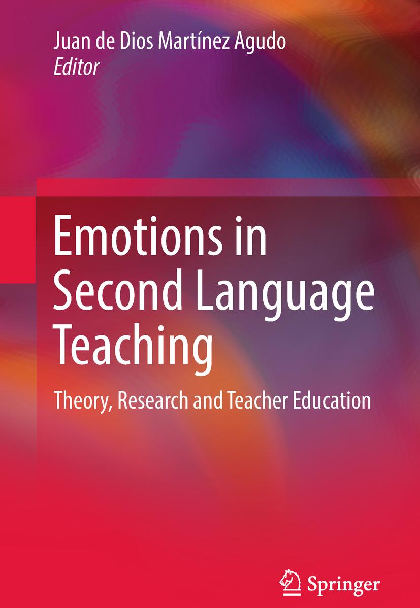 Agudo, Juan de Dios Martínez - Emotions in Second Language Teaching, ebook