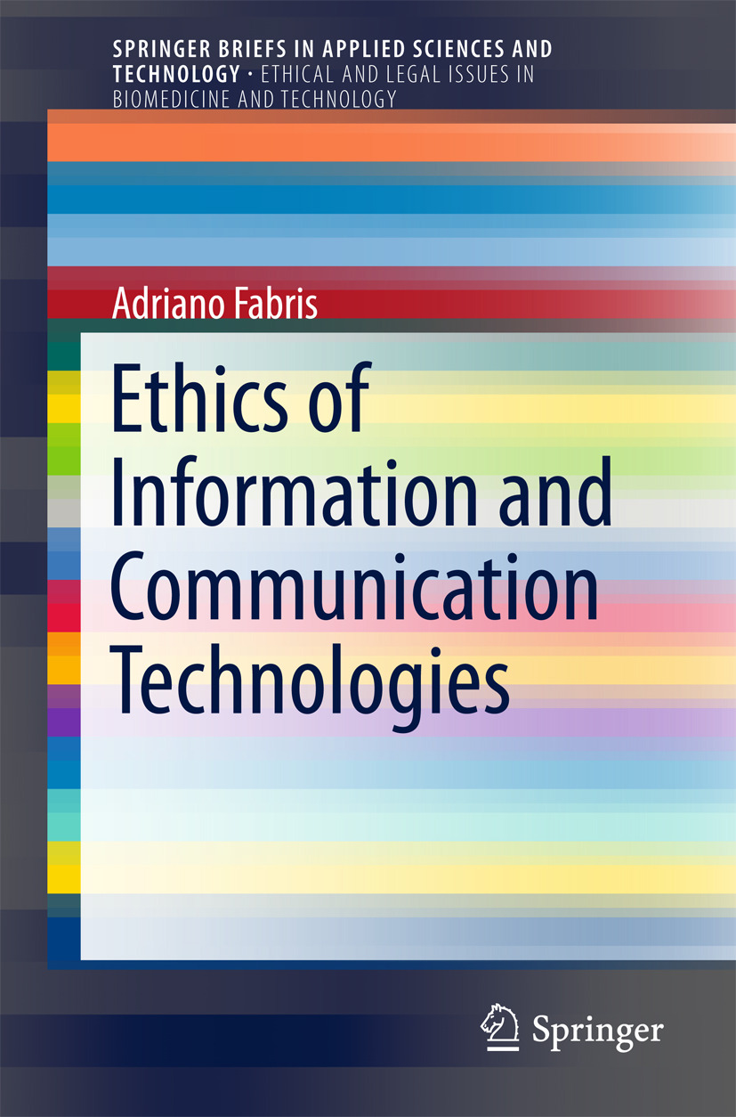 Fabris, Adriano - Ethics of Information and Communication Technologies, ebook