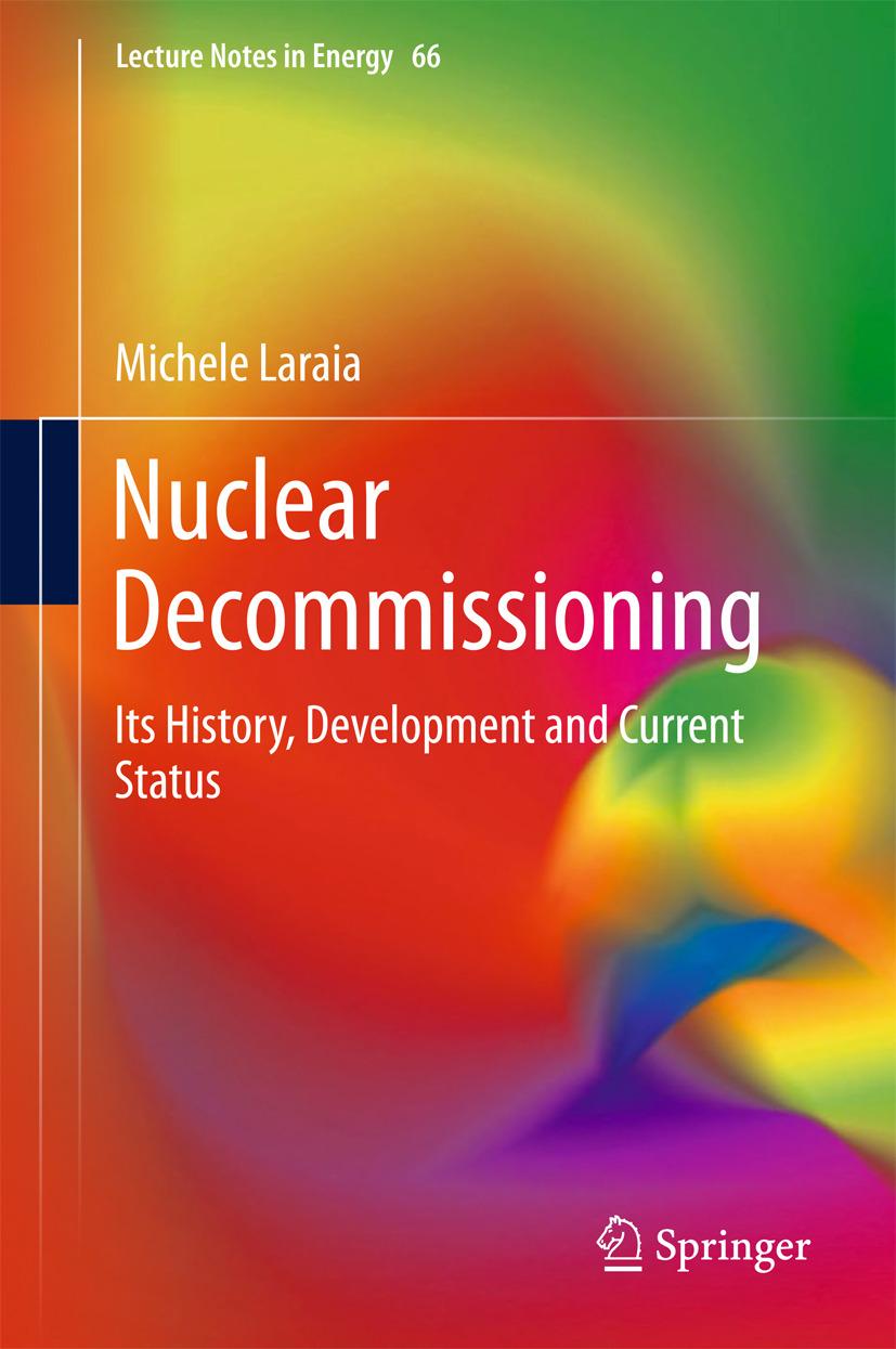 Laraia, Michele - Nuclear Decommissioning, ebook