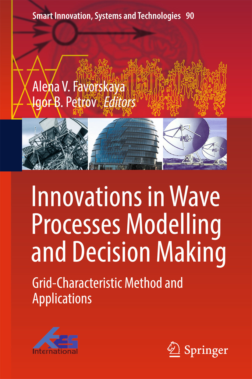 Favorskaya, Alena V. - Innovations in Wave Processes Modelling and Decision Making, ebook