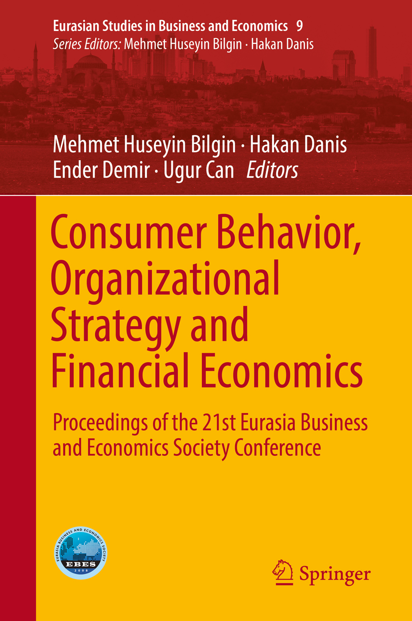 Bilgin, Mehmet Huseyin - Consumer Behavior, Organizational Strategy and Financial Economics, ebook