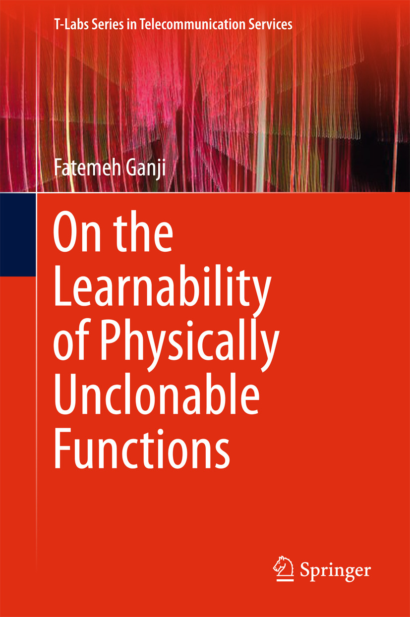 Ganji, Fatemeh - On the Learnability of Physically Unclonable Functions, ebook