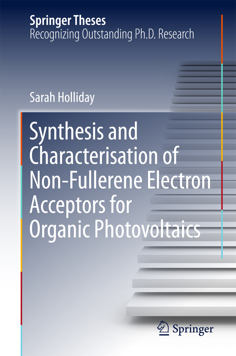 Holliday, Sarah - Synthesis and Characterisation of Non-Fullerene Electron Acceptors for Organic Photovoltaics, ebook