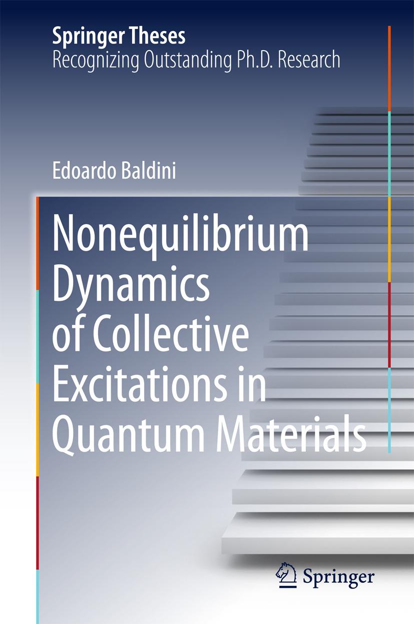 Baldini, Edoardo - Nonequilibrium Dynamics of Collective Excitations in Quantum Materials, e-kirja