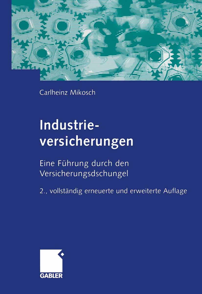 Mikosch, Carlheinz - Industrieversicherungen, ebook