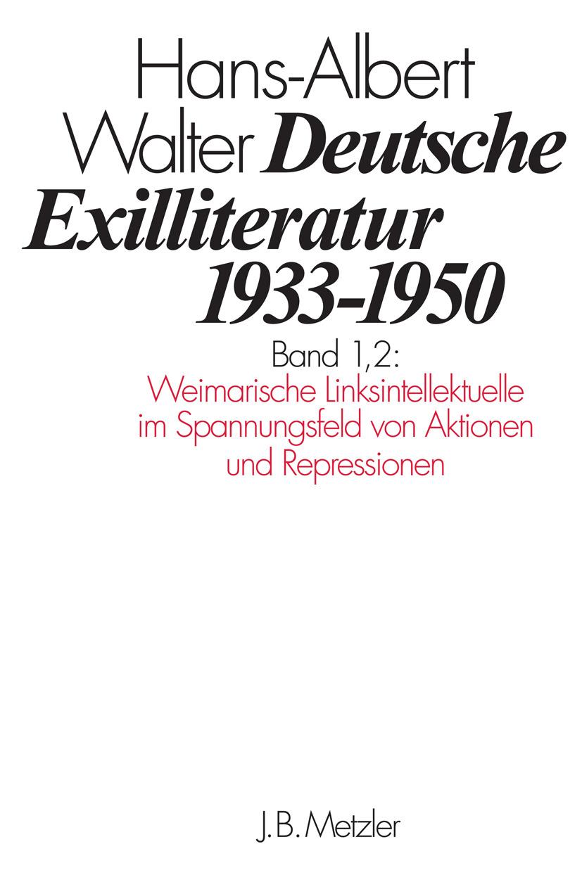 Walter, Hans-Albert - Deutsche Exilliteratur 1933–1950, ebook
