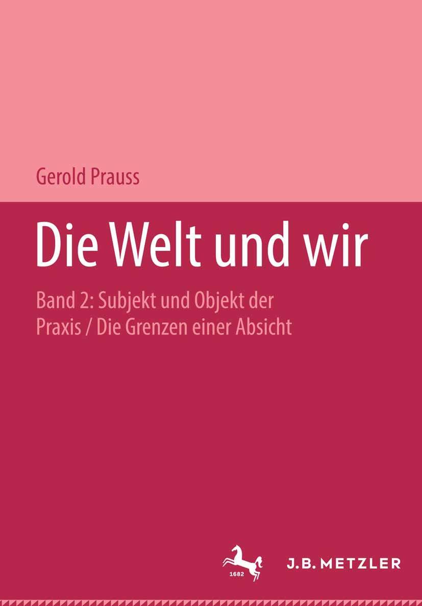 Prauss, Gerold - Die Welt und wir, ebook