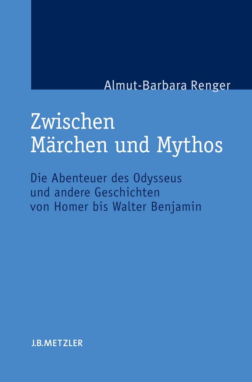 Renger, Almut-Barbara - Zwischen Märchen und Mythos, ebook