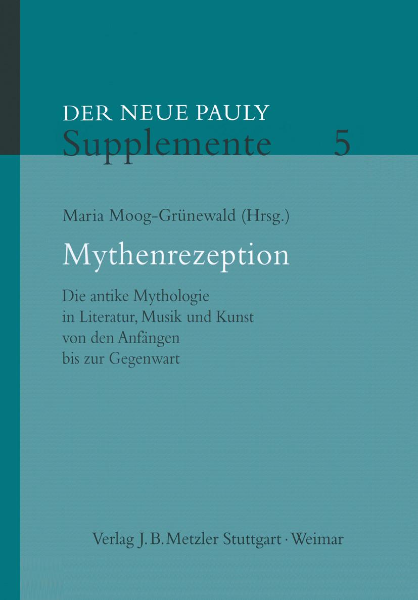 Moog-Grünewald, Maria - Mythenrezeption, e-kirja