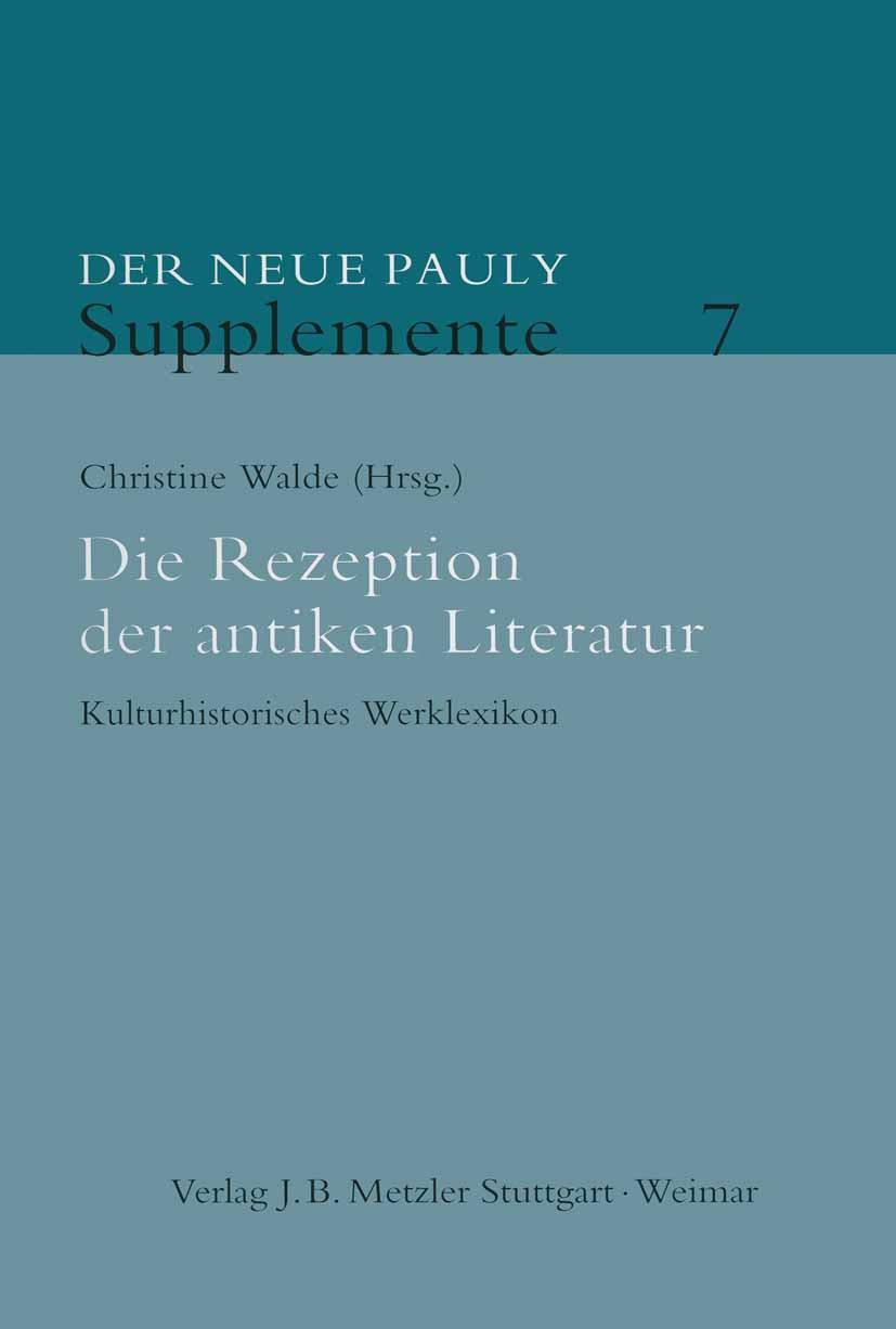 Walde, Christine - Die Rezeption der antiken Literatur, ebook