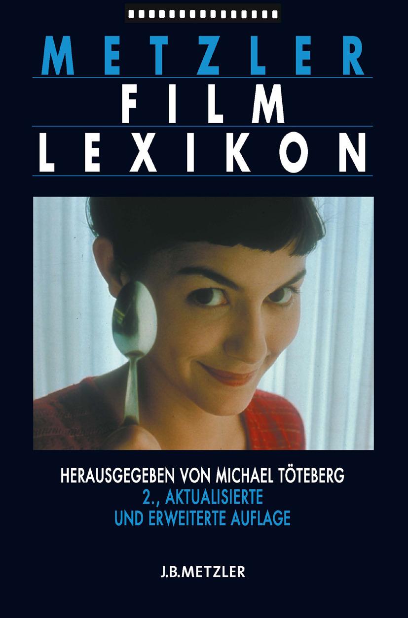 Töteberg, Michael - Metzler Film Lexikon, ebook