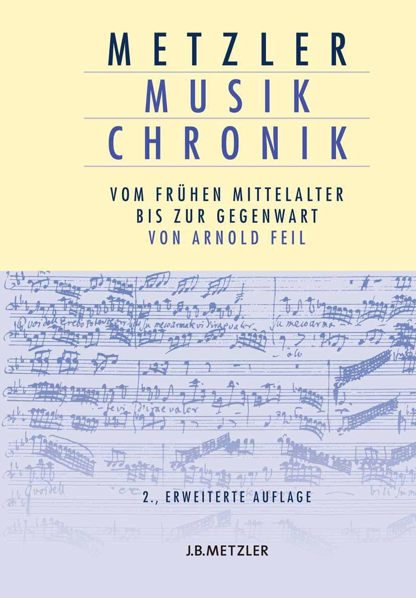 Feil, Arnold - Metzler Musik Chronik, e-bok