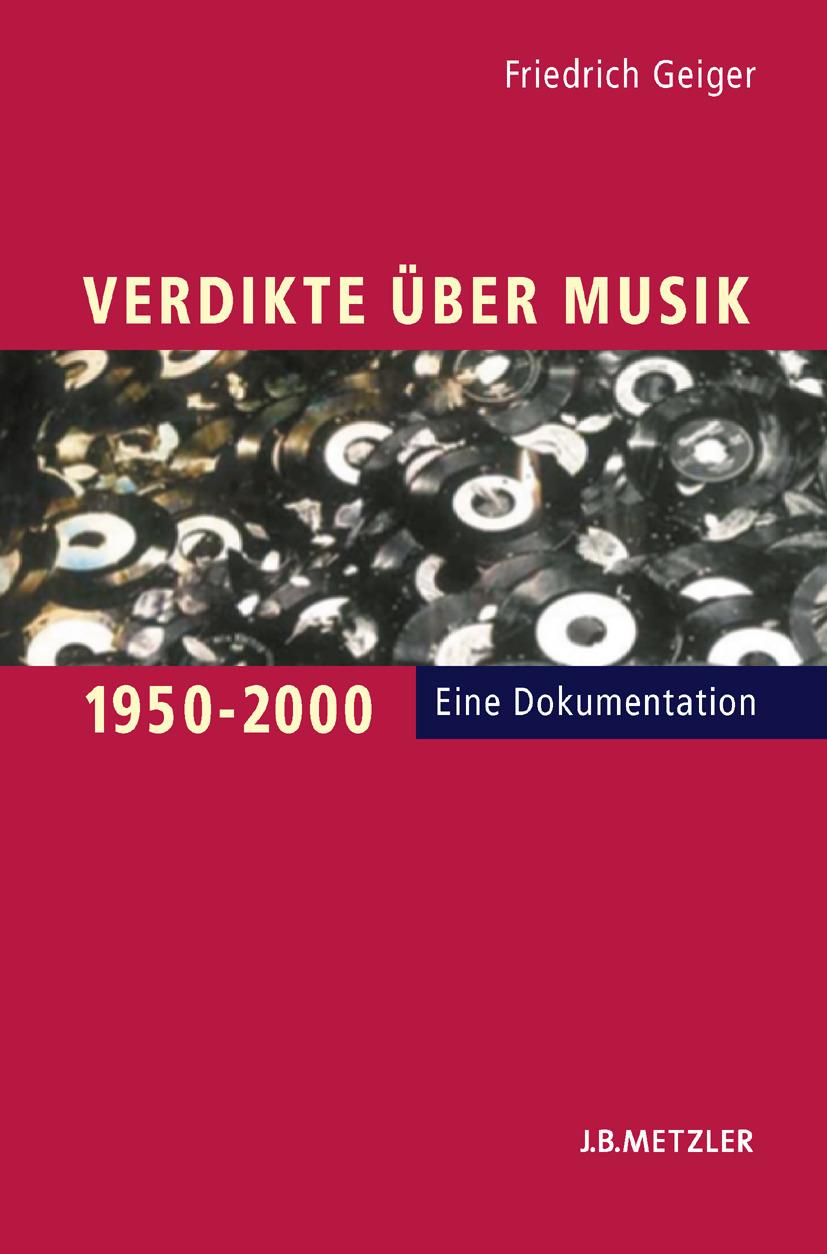 Geiger, Friedrich - Verdikte Über Musik 1950–2000, ebook