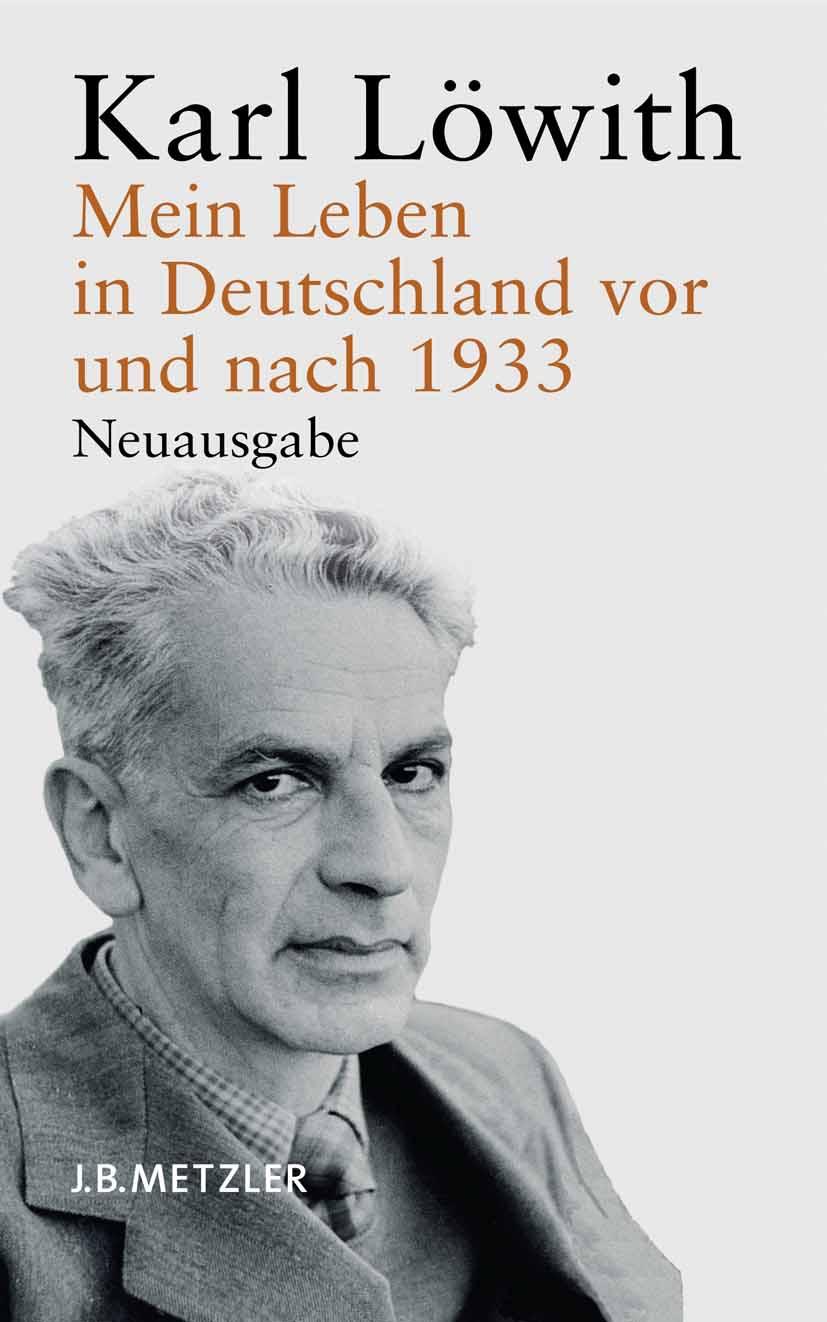 Löwith, Karl - Mein Leben in Deutschland vor und nach 1933, ebook