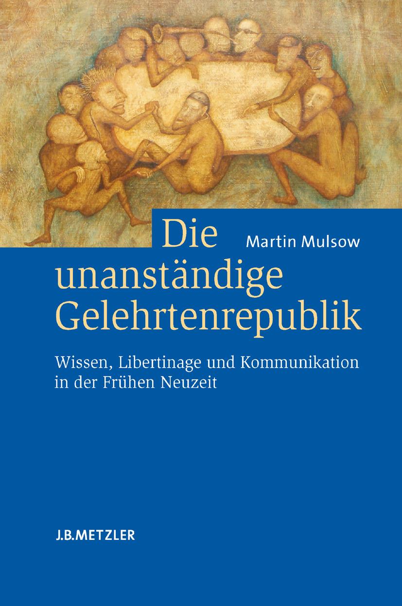 Mulsow, Martin - Die unanständige Gelehrtenrepublik, ebook