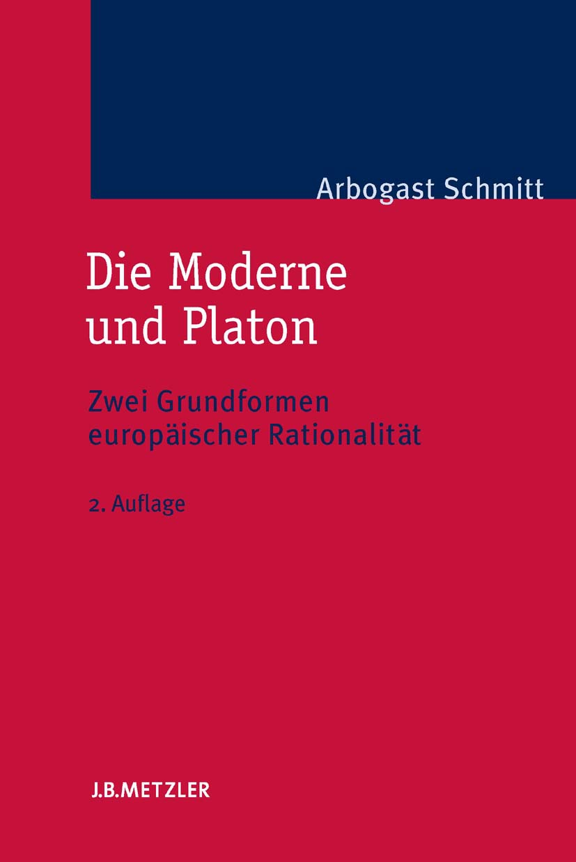 Schmitt, Arbogast - Die Moderne und Platon, ebook