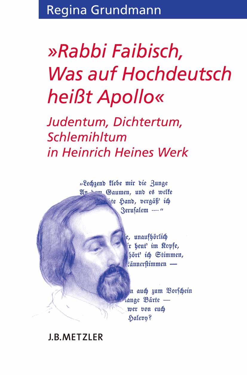 Grundmann, Regina - »Rabbi Faibisch, Was auf Hochdeutsch heißt Apollo«, ebook