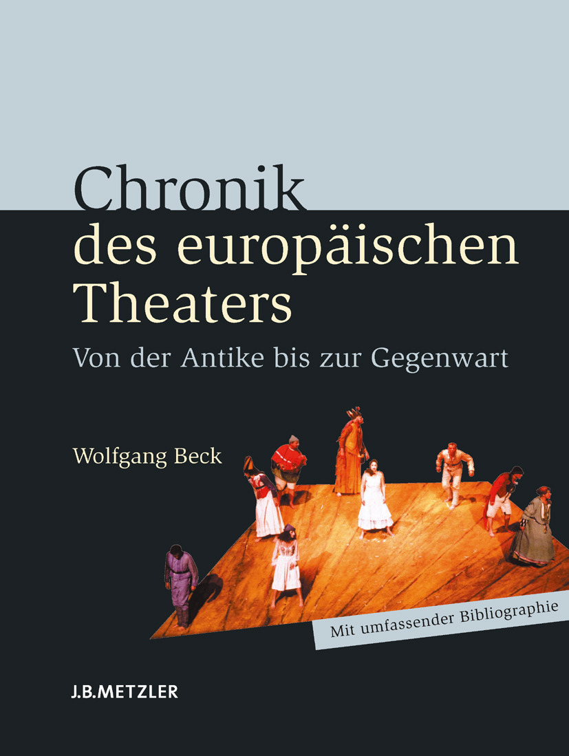 Beck, Wolfgang - Chronik des europäischen Theaters, e-kirja