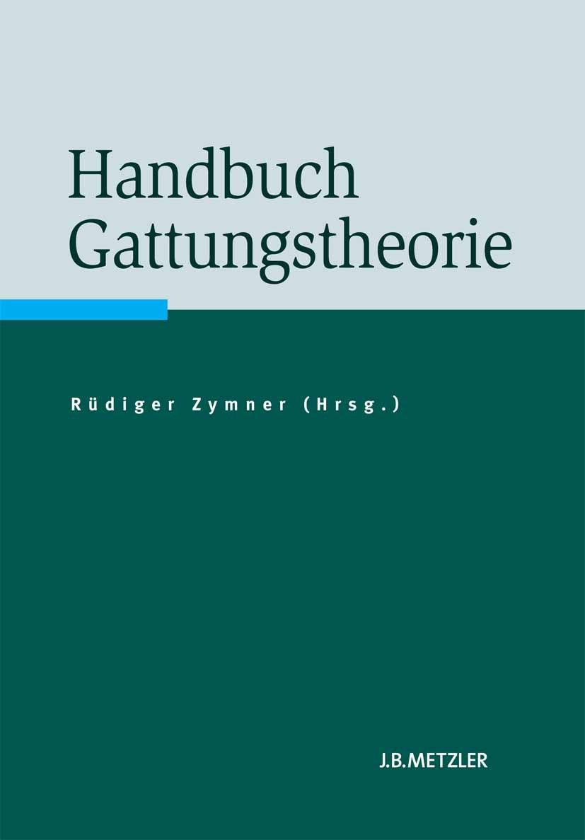 Zymner, Rüdiger - Handbuch Gattungstheorie, e-bok