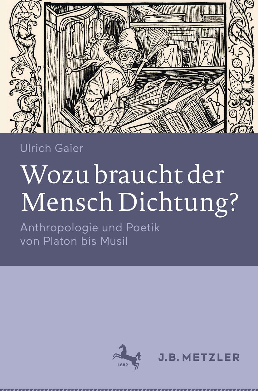 Gaier, Ulrich - Wozu braucht der Mensch Dichtung?, ebook