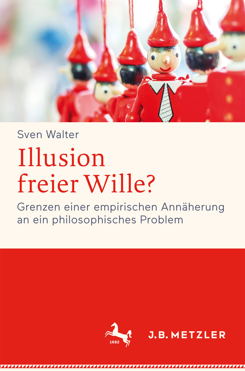 Walter, Sven - Illusion freier Wille?, ebook