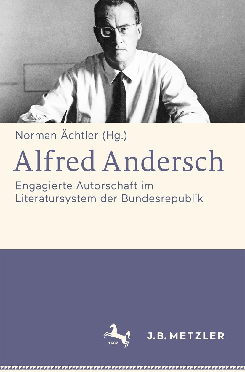 Ächtler, Norman - Alfred Andersch, ebook