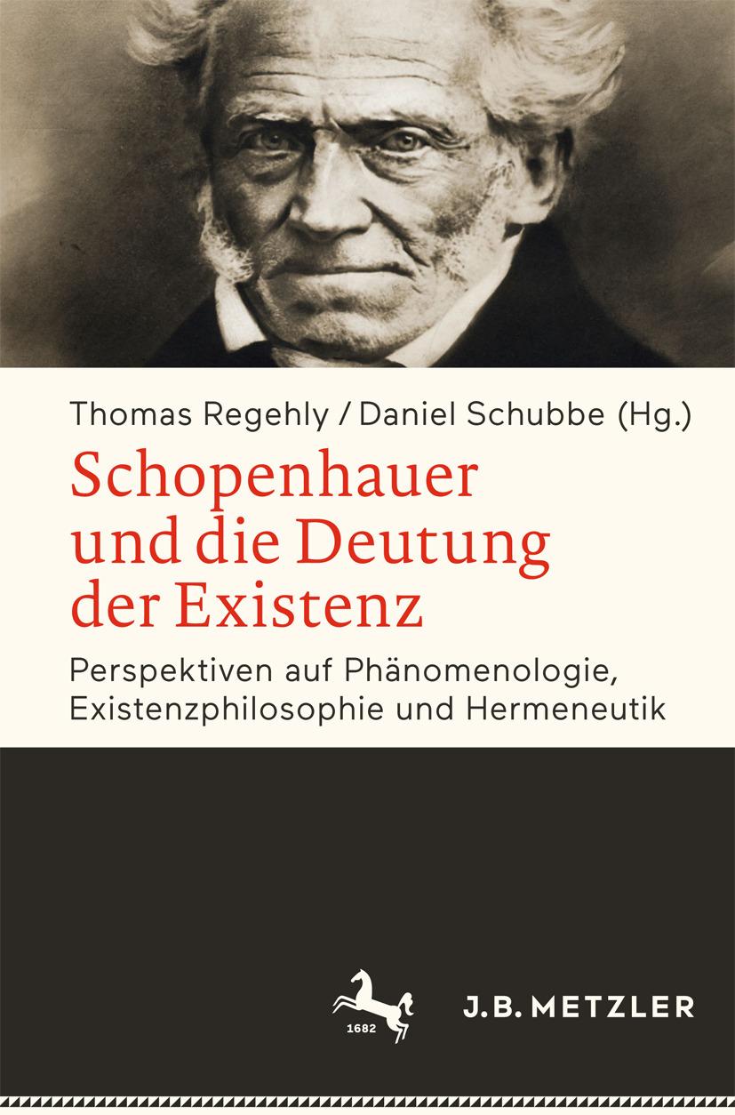 Regehly, Thomas - Schopenhauer und die Deutung der Existenz, ebook