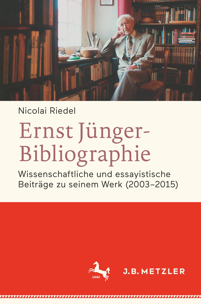Riedel, Nicolai - Ernst Jünger-Bibliographie Fortsetzung, ebook