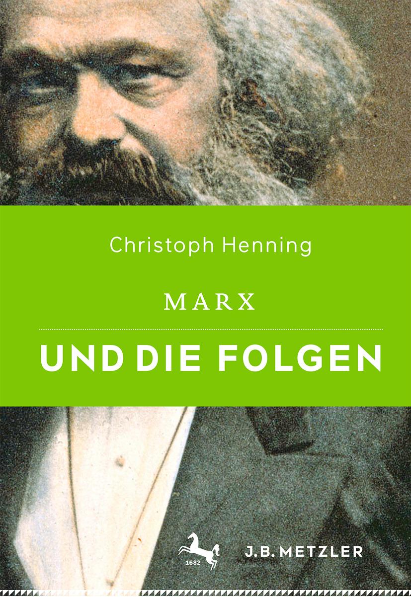 Henning, Christoph - Marx und die Folgen, ebook