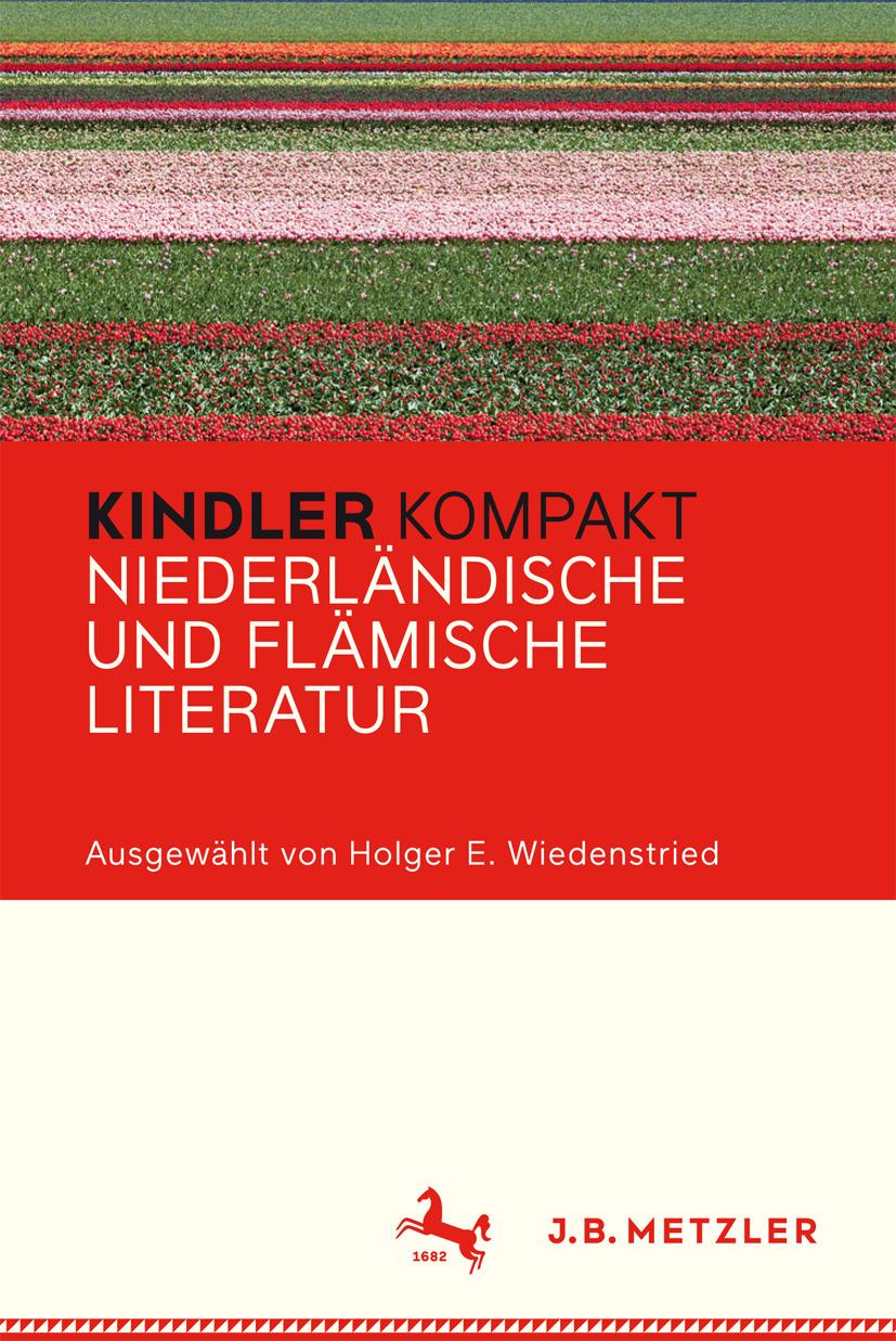 Wiedenstried, Holger E. - Kindler Kompakt Niederländische und Flämische Literatur, ebook