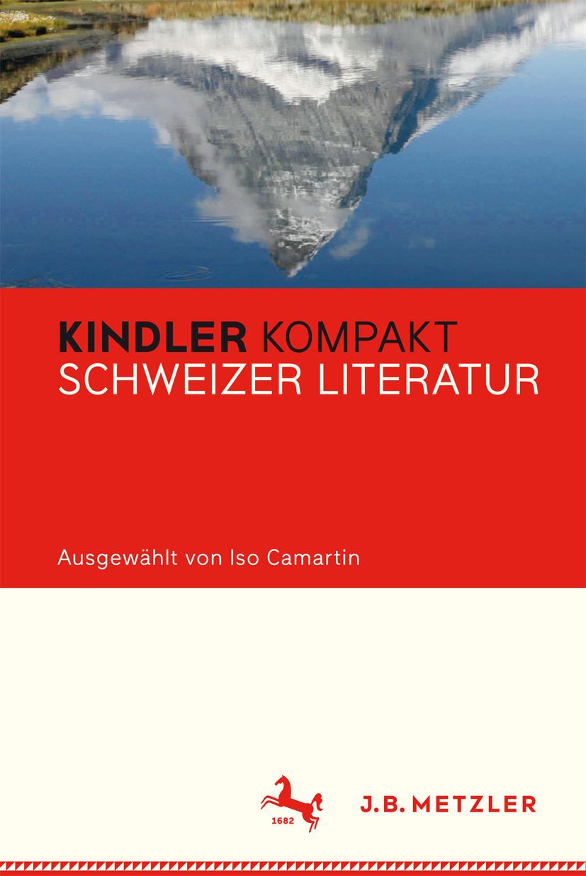 Camartin, Iso - Kindler Kompakt Schweizer Literatur, e-kirja