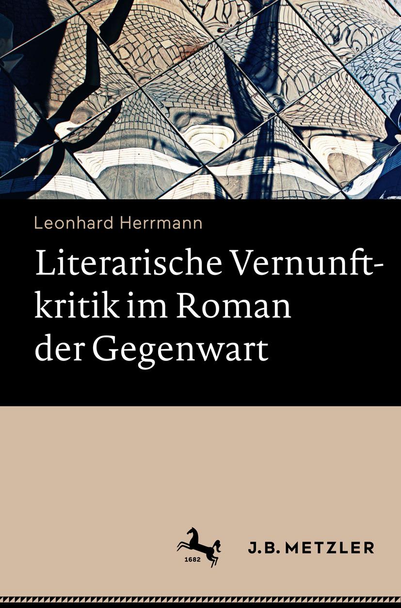 Herrmann, Leonhard - Literarische Vernunftkritik im Roman der Gegenwart, ebook