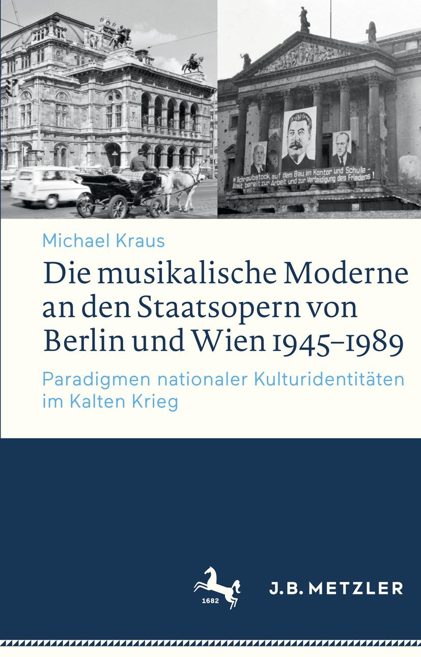 Kraus, Michael - Die musikalische Moderne an den Staatsopern von Berlin und Wien 1945–1989, ebook