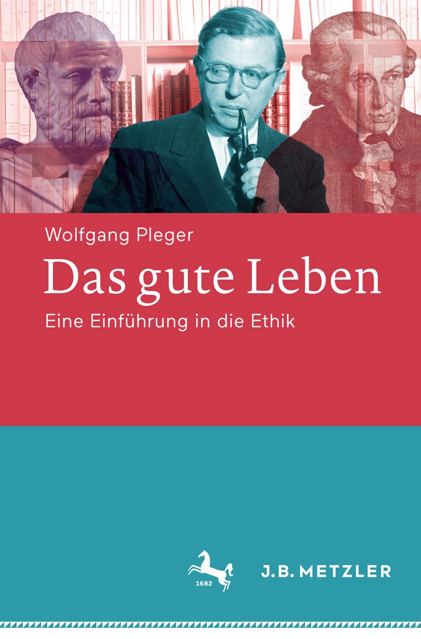 Pleger, Wolfgang - Das gute Leben, ebook
