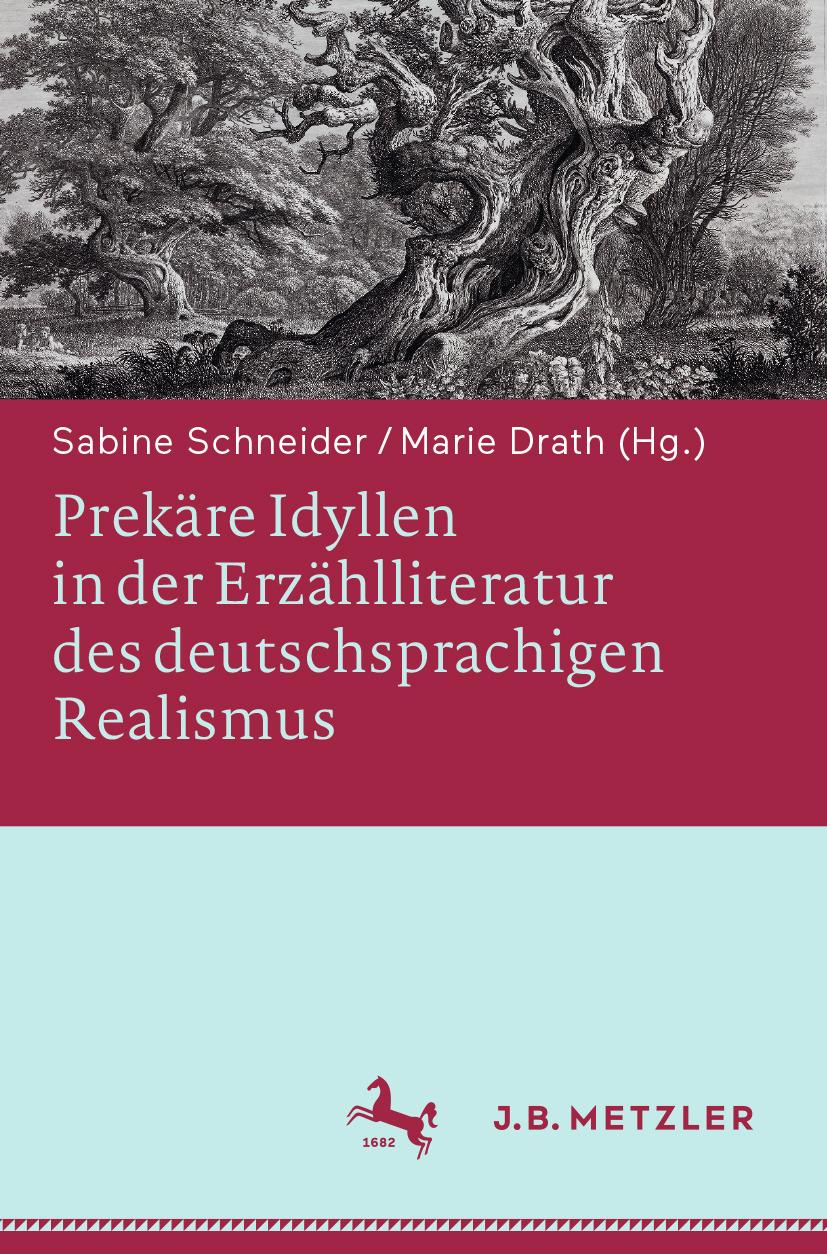 Drath, Marie - Prekäre Idyllen in der Erzählliteratur des deutschsprac higen Realismus, ebook