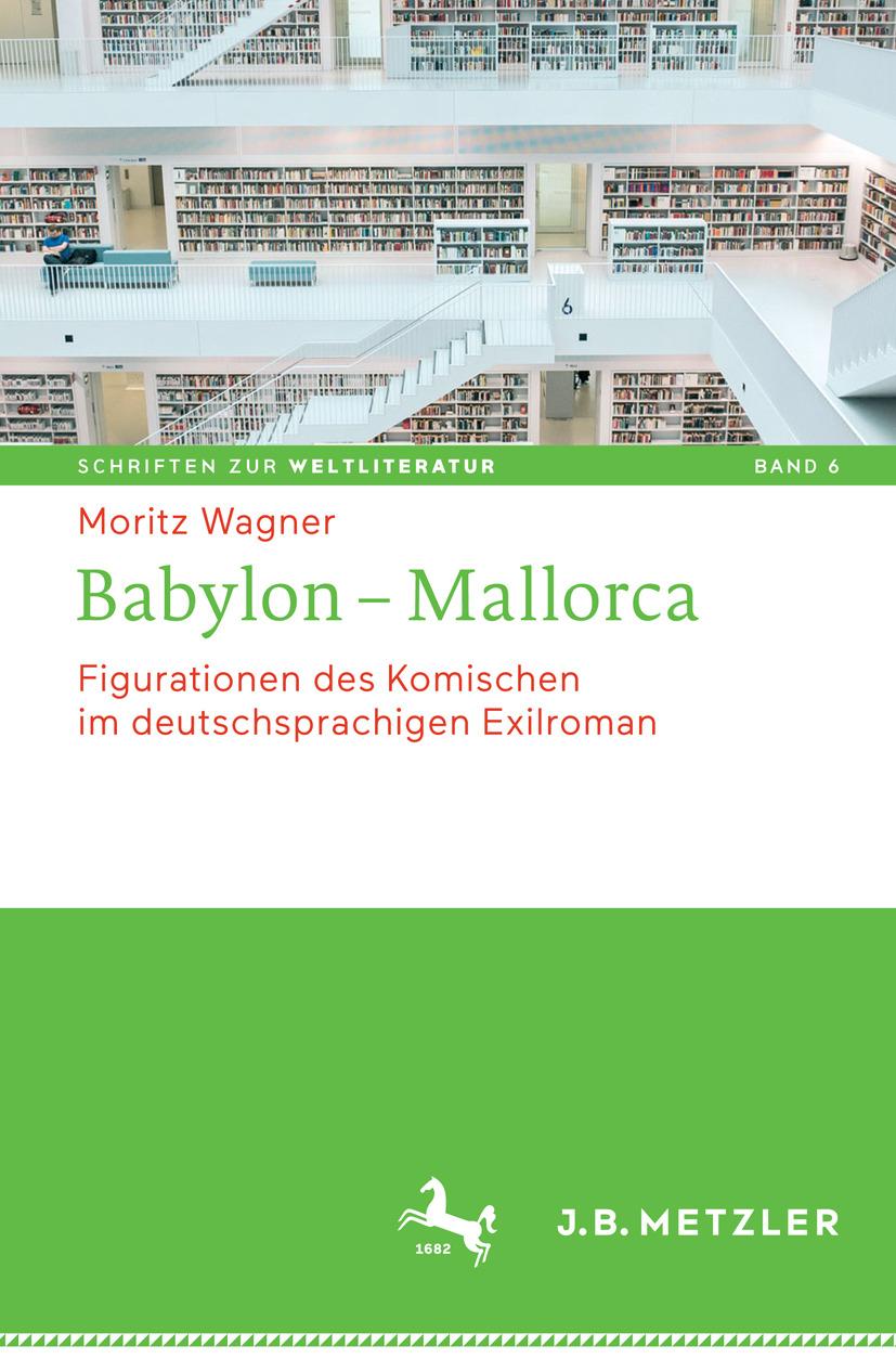 Wagner, Moritz - Babylon – Mallorca, ebook