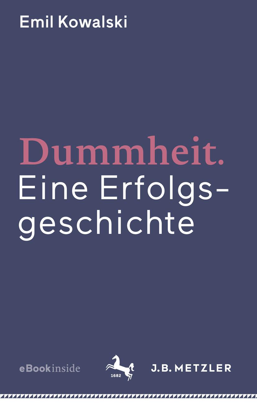 Kowalski, Emil - Dummheit, ebook